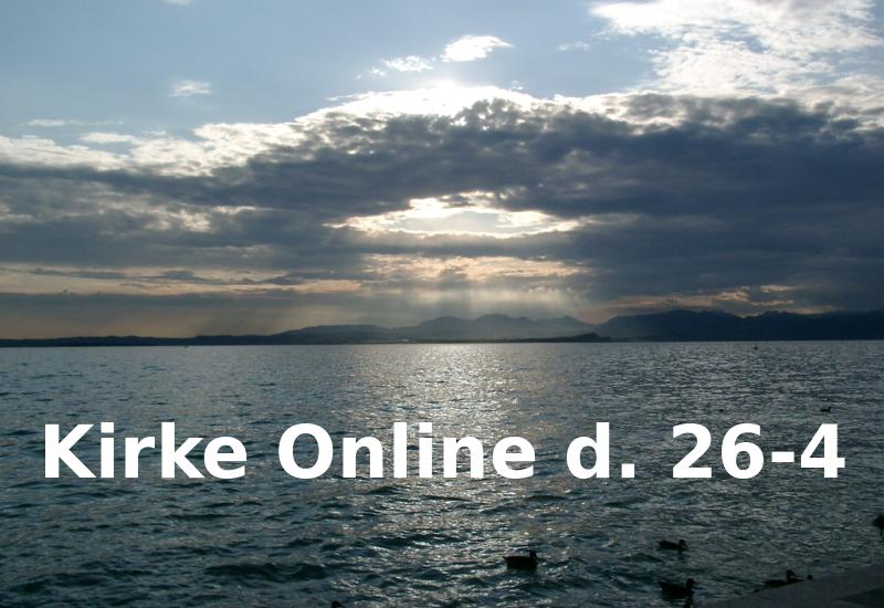 Kirke Online d. 26-4
