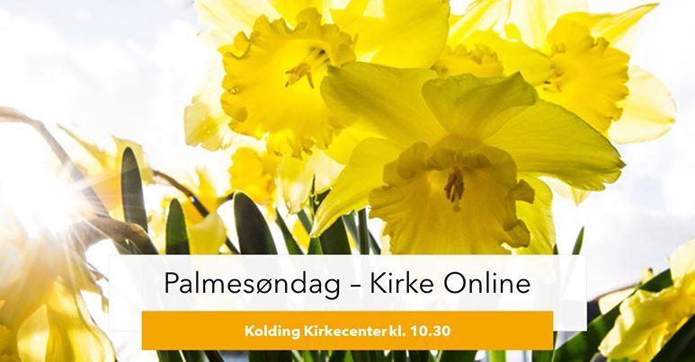 Online Kirke – Palmesøndag